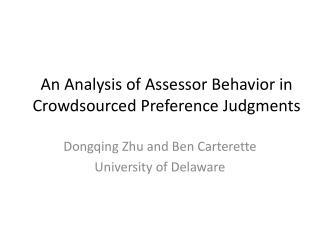 An Analysis of Assessor Behavior in  Crowdsourced  Preference Judgments