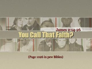 You Call That Faith