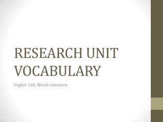 RESEARCH UNIT VOCABULARY