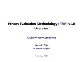 P rivacy  E valuation  M ethodology ( PEM ) v1.0 Overview