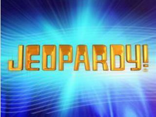 Come on down to  Jeopardy,  the best trivia game around!