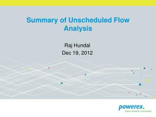 Summary of Unscheduled Flow Analysis