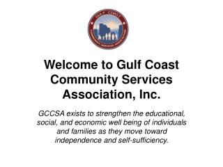 Welcome to Gulf Coast Community Services Association, Inc.