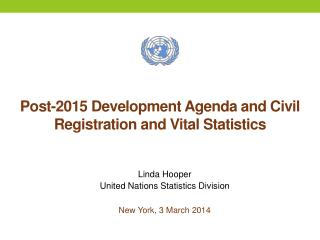Post-2015 Development Agenda and Civil Registration and Vital Statistics