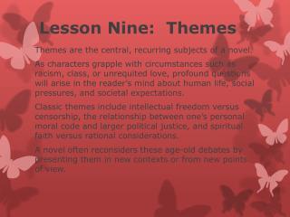 Lesson  Nine:  Themes