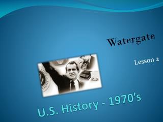 U.S. History - 1970's
