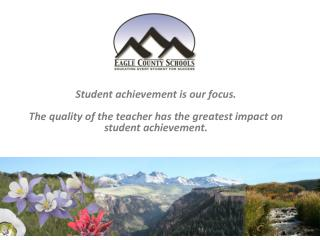 Student achievement is our focus.