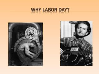 Why Labor Day?