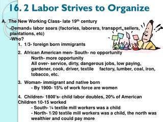 16. 2 Labor Strives to  Organize