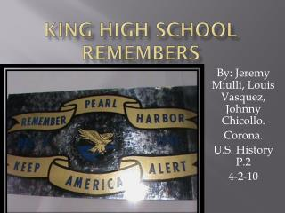 KING HIGH SCHOOL REMEMBERS