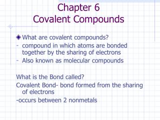 Chapter 6 Covalent Compounds