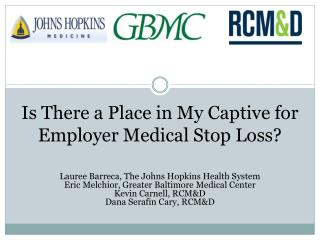 Is There a Place in My Captive for Employer Medical Stop Loss?