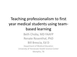 Teaching professionalism to first year medical students using team-based learning
