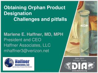Obtaining Orphan Product Designation 	Challenges and pitfalls
