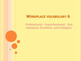 Workplace vocabulary 6