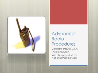 Advanced Radio Procedures