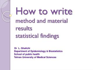 How to write method and material results statistical findings