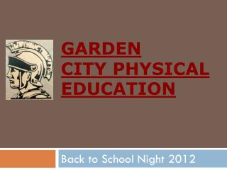 Garden City Physical Education