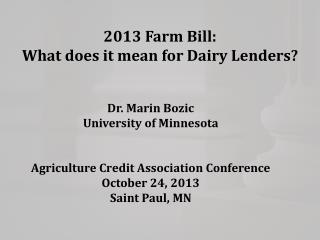2013 Farm Bill: What does it mean for Dairy Lenders?