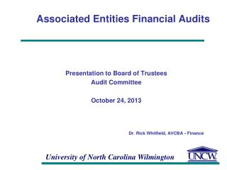 Associated  Entities Financial Audits