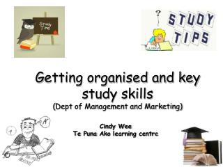 G etting organised and key study skills  ( Dept  of Management and Marketing)