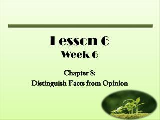 Lesson 6 Week 6