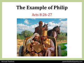 The Example of Philip