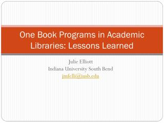 One Book Programs in Academic Libraries: Lessons Learned