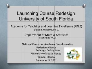 Academy for Teaching and Learning Excellence (ATLE) Diane R. Williams, Ph.D.
