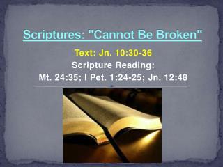 """Scriptures: """"Cannot Be Broken"""""""