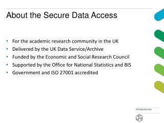 About the Secure Data Access