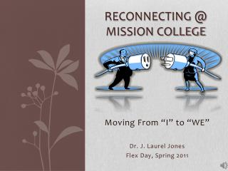 Reconnecting @ Mission College