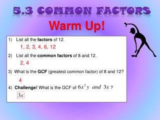 5.3 Common Factors