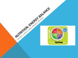 Nutrition: Energy Balance