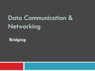 Data Communication & Networking