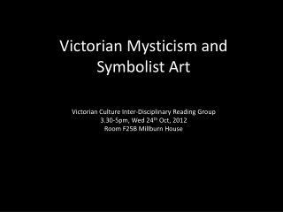 Victorian Mysticism and Symbolist Art