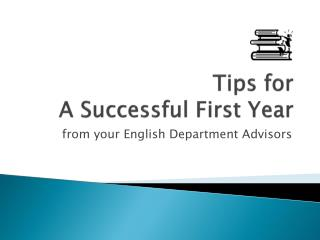 Tips for  A Successful First Year