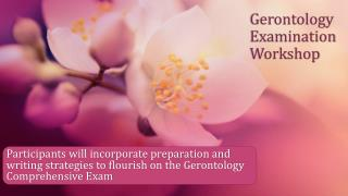 Gerontology Examination Workshop