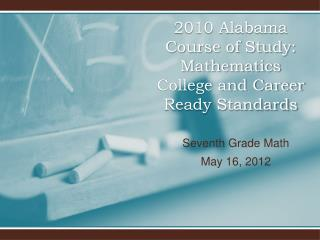2010 Alabama Course of Study: Mathematics College and Career Ready Standards