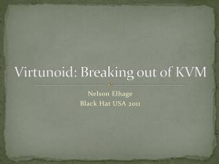 Virtunoid : Breaking out of KVM