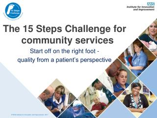 The 15 Steps Challenge for community services Start off on the  right foot -