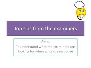 Top tips from the examiners