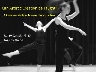Can Artistic Creation be Taught?