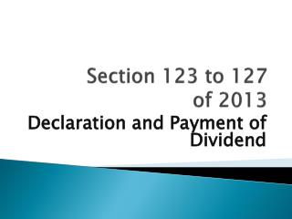 Section 123 to 127  of 2013