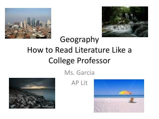 Geography How to Read Literature Like a College Professor