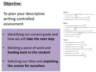 Objective: To plan your descriptive writing controlled assessment