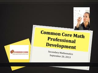 Common Core Math  Professional Development