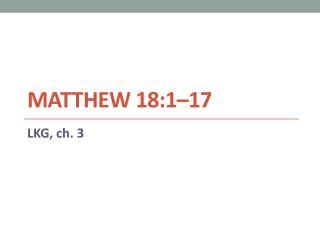Matthew 18:1�17