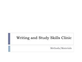 Writing and Study Skills Clinic