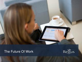 The Future  O f Work